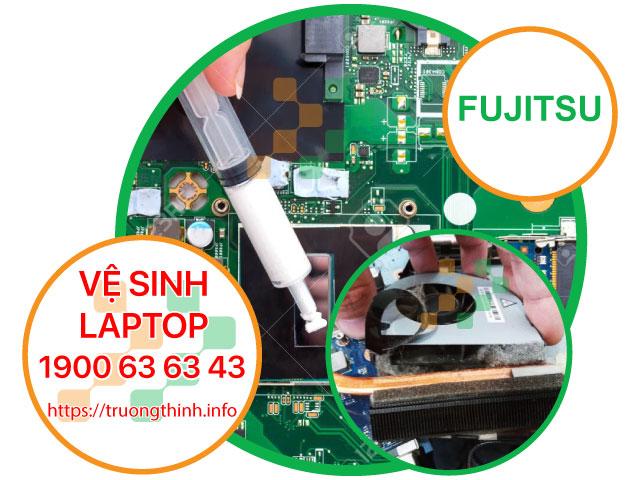 Dịch Vụ Vệ Sinh Laptop Fujitsu Tận Nơi